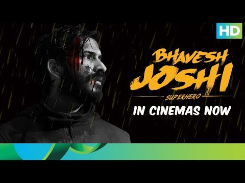 Bhavesh Joshi Superhero Movie 2018 | In Cinemas Now | Harshvardhan Kapoor | Vikramaditya Motwane