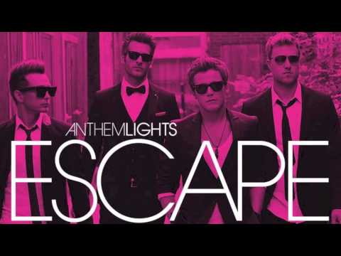 Anthem Lights - Im Not Going Anywhere