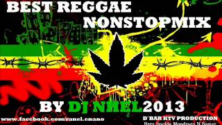 BEST REGGAE NONSTOPMIX BY DJ NHEL 2013