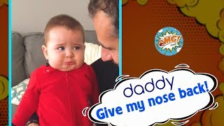 Funny Babies Videos | Give my nose back, Daddy !!! | OMG channel