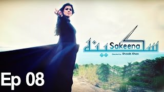 Sakeena - Episode 08 | A Plus