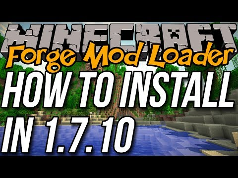 How To Install Forge In Minecraft 1.7.10