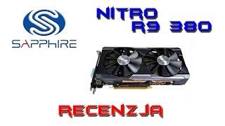 Sapphire NITRO R9 380 4GB - recenzja karty graficznej