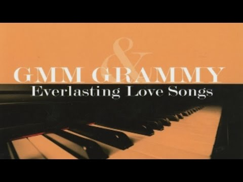 รวมเพลง - GMM GRAMMY & Everlasting Love Songs 4