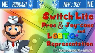 NEP 037: Switch Lite: Pros and Joy-Cons, LGBTQ Representation