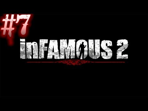 Let's Play Infamous 2 - Part 7
