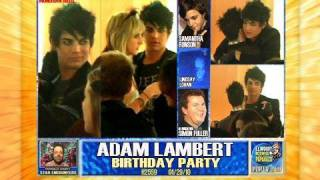 ADAM LAMBERT CELEBRATED HIS BIRTHDAY!