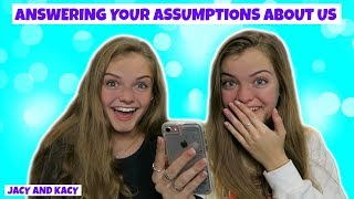 Reading & Responding to Assumptions About Us ~ Jacy and Kacy