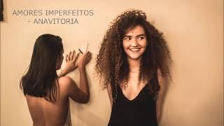 download musica Amores Imperfeitos - ANAVITORIA