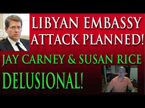 Obama Promotes Delusional Libyan US Embassy Attack Cause With Susan Rice and Jay Carney
