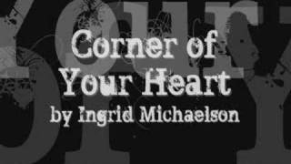 Watch Ingrid Michaelson Corner Of Your Heart video