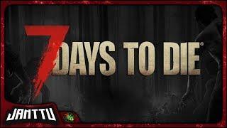 7 Days to Die ▸ #22 ▸ Featuring TKG