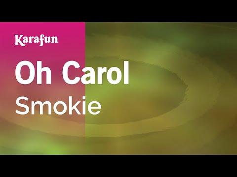 Karaoke Oh Carol - Smokie *