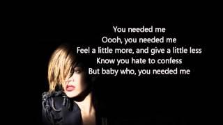 Rihanna Needed Me Lyrics - Lyrics Rihanna Needed me - Rihanna Lyrics Needed Me