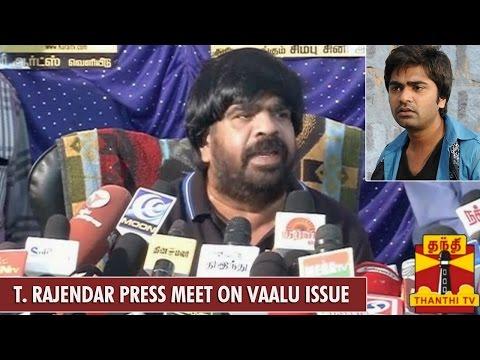 Press Meet of T. Rajendar on Vaalu Movie Release Issue - Thanthi TV