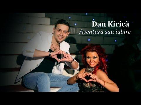 Videoclip DAN KIRICA AVENTURA SAU IUBIRE