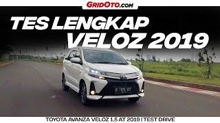 Toyota Avanza Veloz 1.5 AT 2019 | Test Drive | GridOto