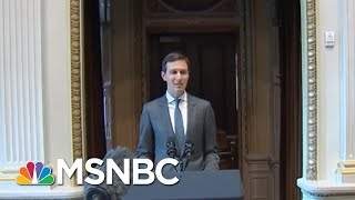 Robert Mueller Asking If Jared Kushner's Business Interests Influenced Trump Foreign Policy | MSNBC