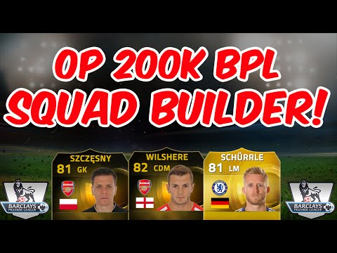 Amazing FIFA 15 Ultimate Team Overpowered 200K BPL Squad Builder IF Wilshere IF Szczęsny Remy FUT 15