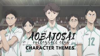 Haikyuu | Character Themes - Aobajosai Volleyball Club