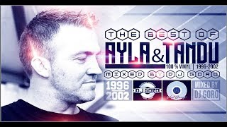 The Best Of DJ Tandu aka AYLA // 100% Vinyl // 1996-2002 // Mixed By DJ Goro