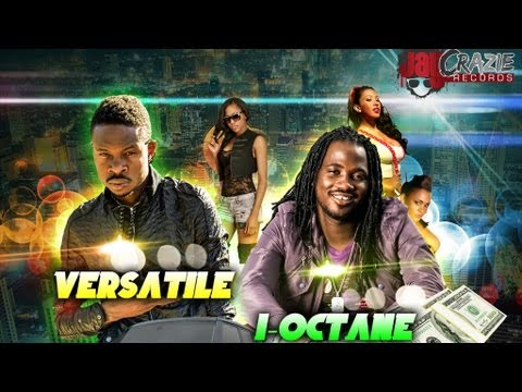 I-Octane Ft. Versatile - Lock Di Whole Place - Feb 2013