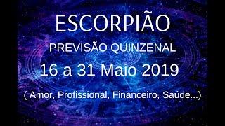 ESCORPIÃO ♏PREVISÕES MAIO 2019  16 A 31