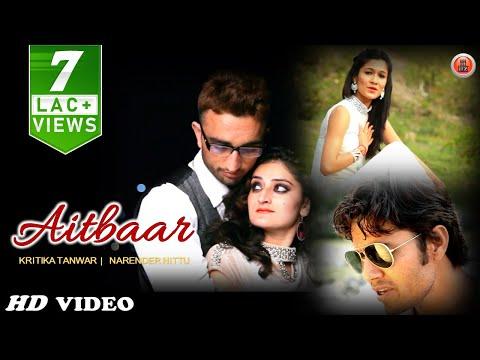 Latest Himachali Pahari Song 2016   Aitbaar By Narender Nittu & Kritika Tanwar   Music HunterZ
