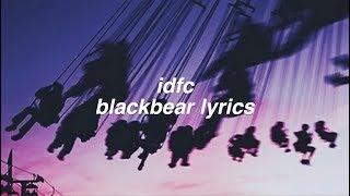 Download Lagu idfc || blackbear Lyrics Gratis STAFABAND
