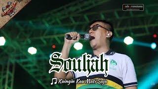download lagu Opening + Kuingin Kau Mati Saja  Souljah Live gratis