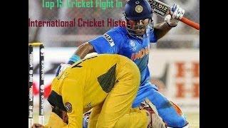 Top 15 Cricket Fight in International Cricket History