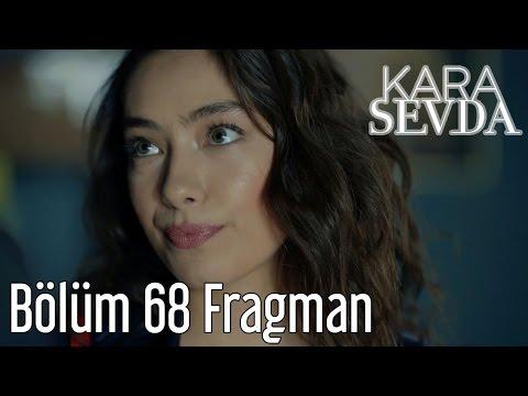 Kara Sevda 68. Bölüm Fragman
