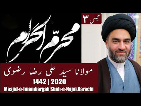 3rd Muharram Majlis 1442/2020 | ImamBargah Shah E Najaf, Martin Road | Maulana Syed Ali Raza Rizvi