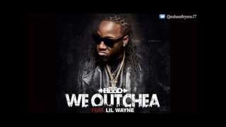 download lagu Ace Hood - We Outchea Ft. Lil Wayne Download gratis