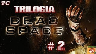 "DEAD SPACE // PC // CAPITULO # 2 "" SUPERVIVENCIA """