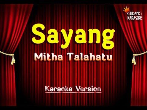 Mitha Talahatu - Sayang Karaoke