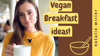 3 EASY & HEALTHY BREAKFAST IDEAS | Vegan ????