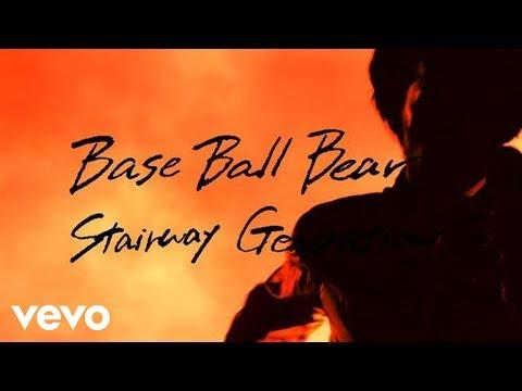 Base Ball Bear - Stairway Generation