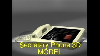 3D Model of Secretary Phone Review