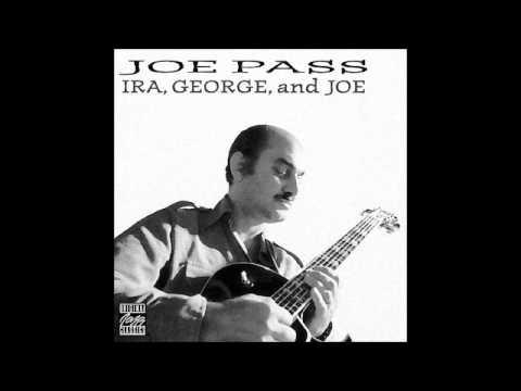 Joe Pass - It ain't necessarily so