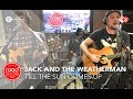 Jack And The Weatherman Till The Sun Comes Up Live Roodshow Late Night mp3