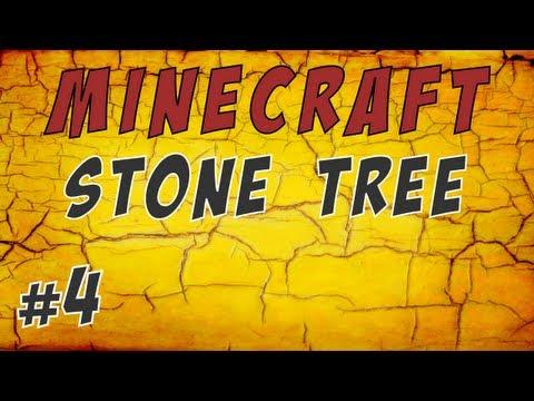 Minecraft - Stone Tree: Каменное Древо — Часть 4