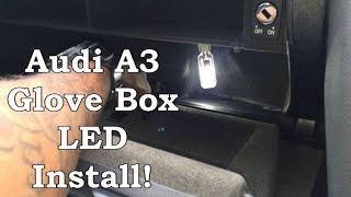 Audi A3 LED Glove Box Install