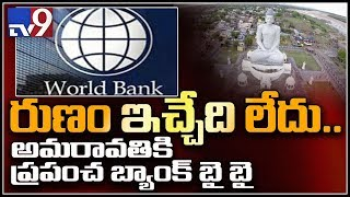 World Bank decides not to fund project to build APand#39;s new capital Amaravati