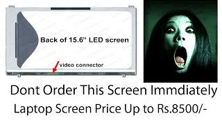 This Laptop Screen Very Costly -LTN156AT19-001