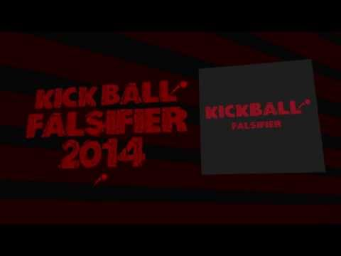 Kickball - Falsifier