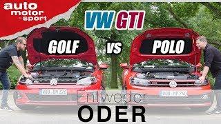VW Golf GTI vs Polo GTI | Entweder ODER | (Vergleich/Review) auto motor und sport