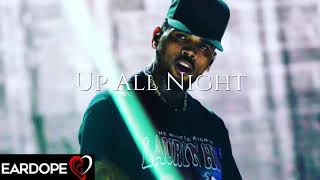 Chris Brown - Up All Night *NEW SONG 2019*