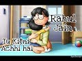 Mother's day Special || Tu Kitni Achhi hai || Rahul Jain || WhatsApp Status || Nobita Style ||