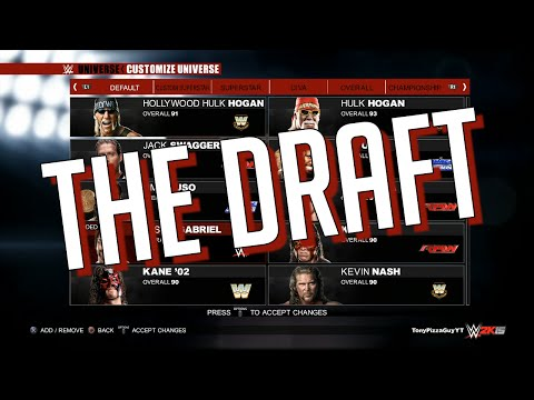 My WWE 2K15 Universe Mode - THE DRAFT! ✦【PS4 / XBOX ONE / Next Gen】